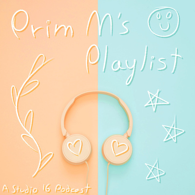 Prim M's Playlist